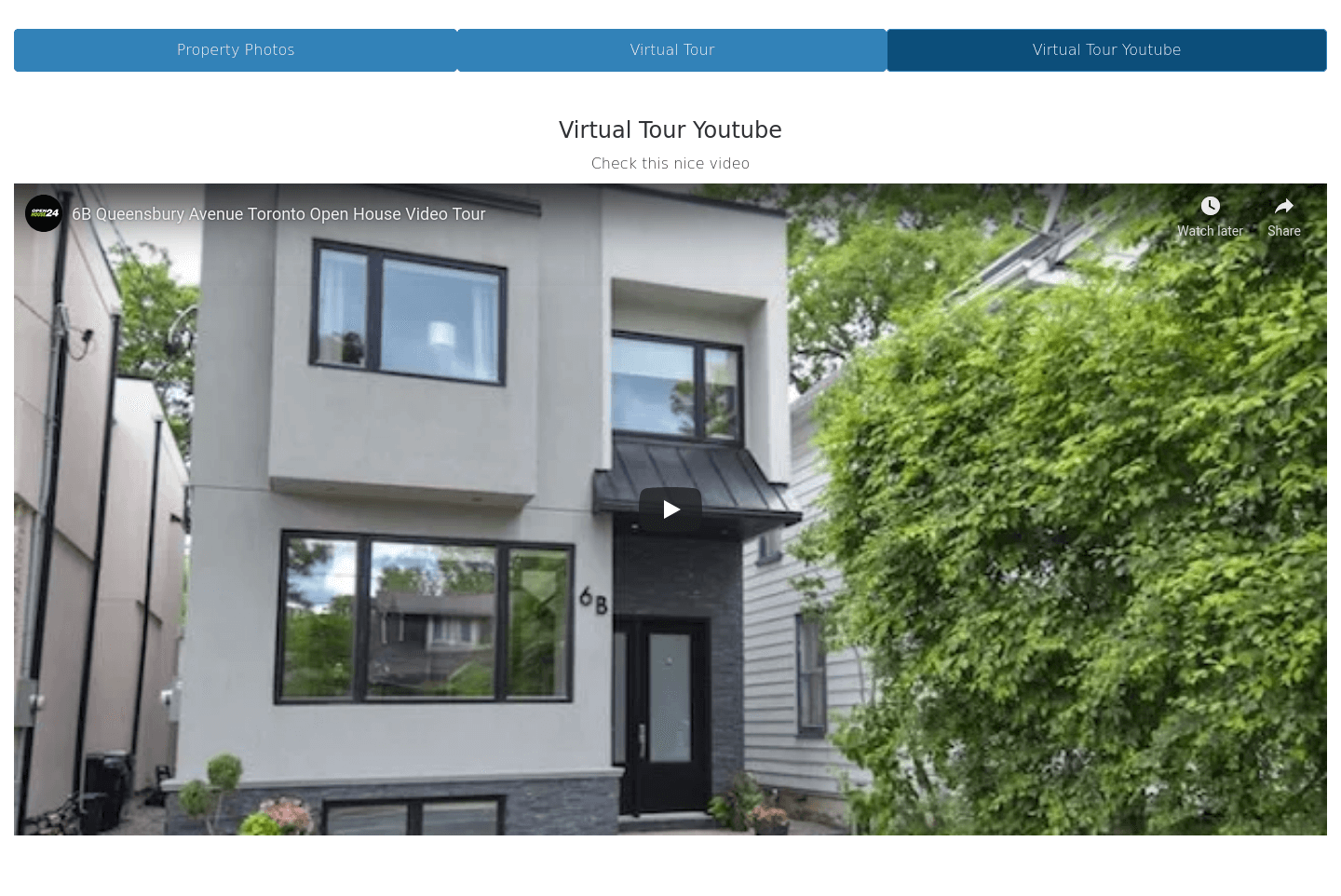 Tabs for photos and virtual tours, making the page more compact and organized. Totally compatible with Youtube videos or Matterport walkthrough.